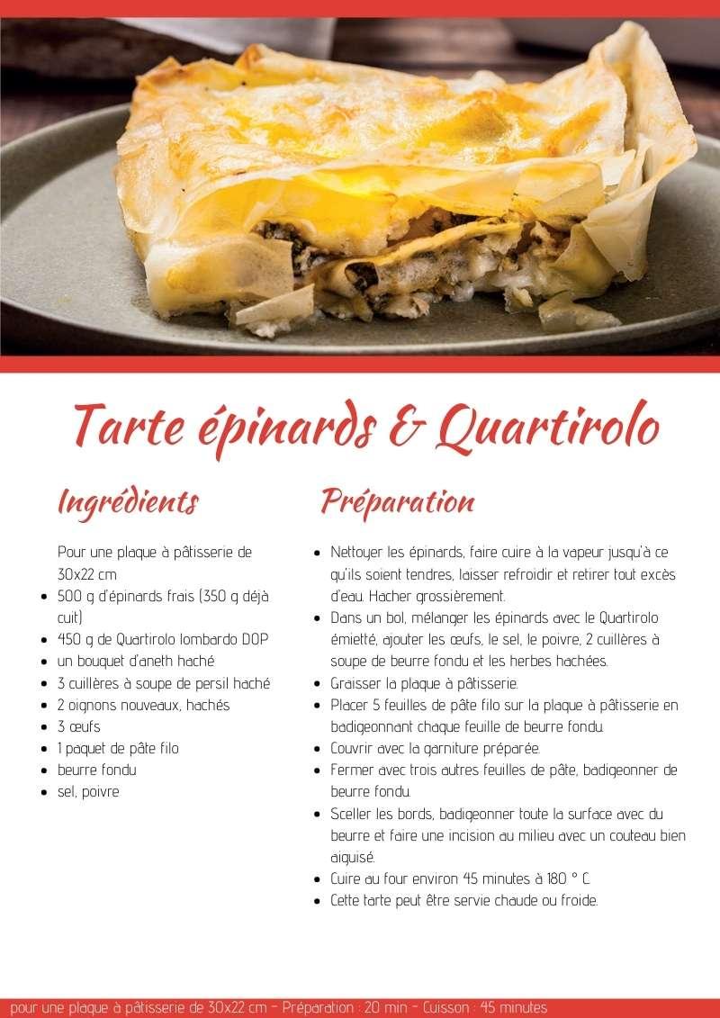 Tarte épinards & Quartirolo